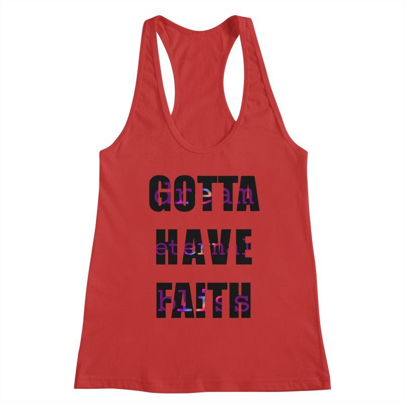 Gotta Have Faith - Light Merch Women's Tank by Dream Eternal Bliss Merchandise
