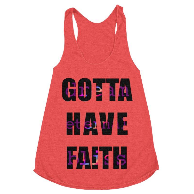 Gotta Have Faith - Light Merch Women's Racerback Triblend Tank by Dream Eternal Bliss Merchandise