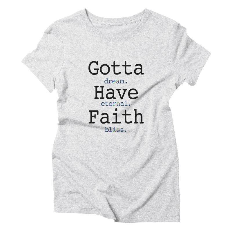 DEB and Faith Women's T-Shirt by Dream Eternal Bliss Merchandise