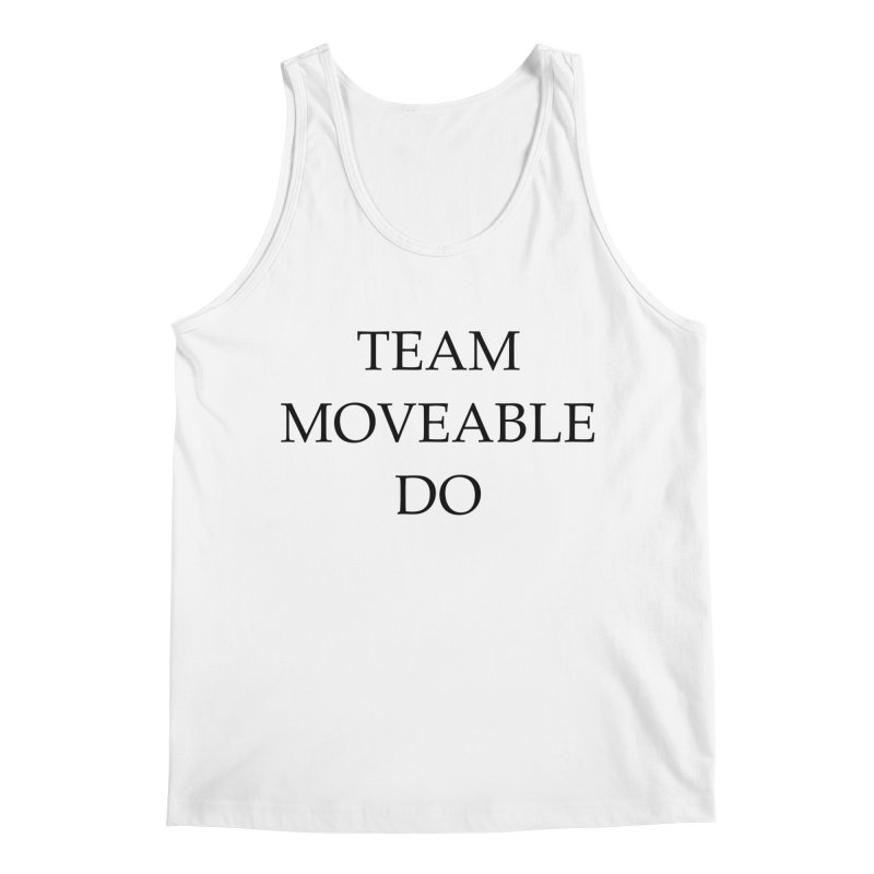Team Moveable Do Men's Regular Tank by Debutee