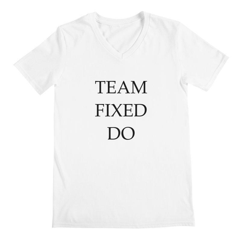 Team Fixed Do Men's V-Neck by Debutee