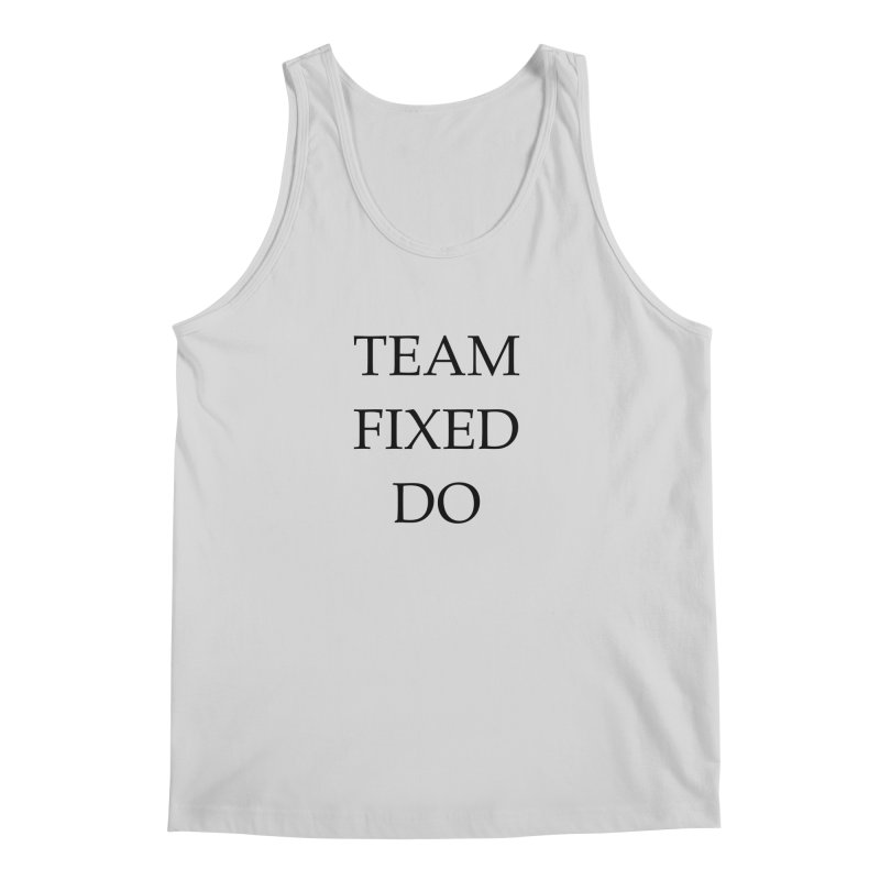Team Fixed Do Men's Tank by Debutee