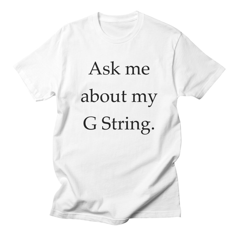 G String Men's T-shirt by Debutee