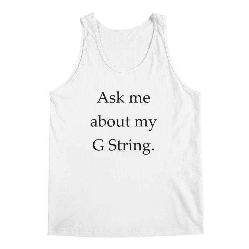 G String Men's Tank by Debutee