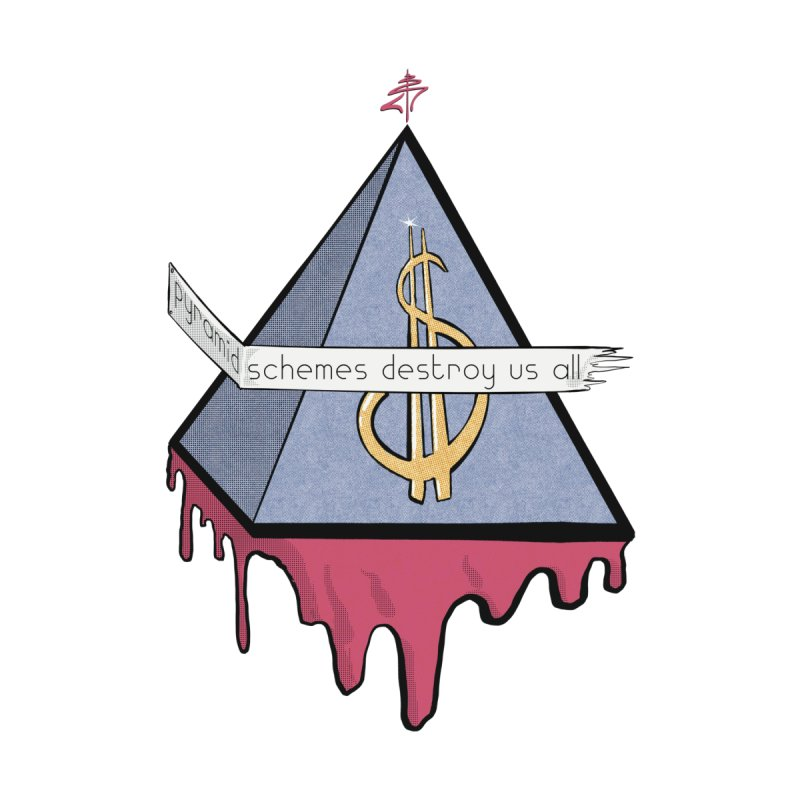 Pyramid Schemes Destroy Us All Accessories Sticker by DECIBEL INK