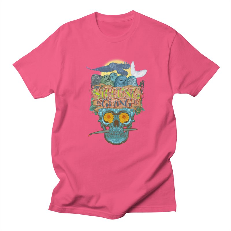 Sleepin' is givin' in 2  Women's Unisex T-Shirt by Dedos tees