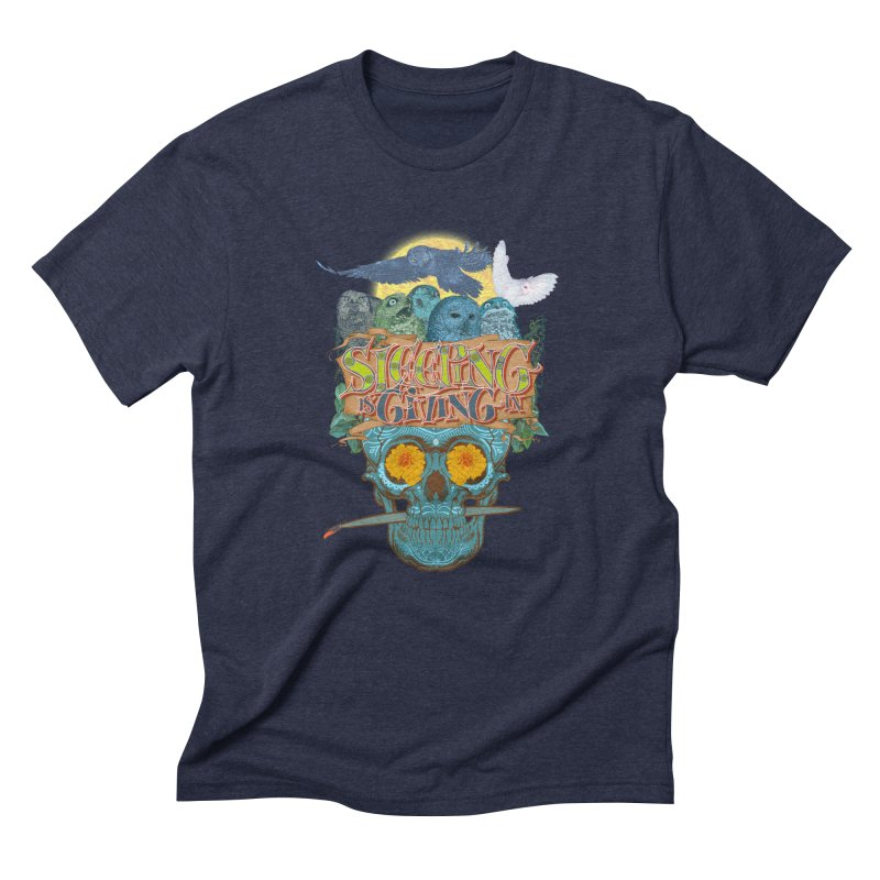 Sleepin' is givin' in 2  Men's Triblend T-Shirt by Dedos tees