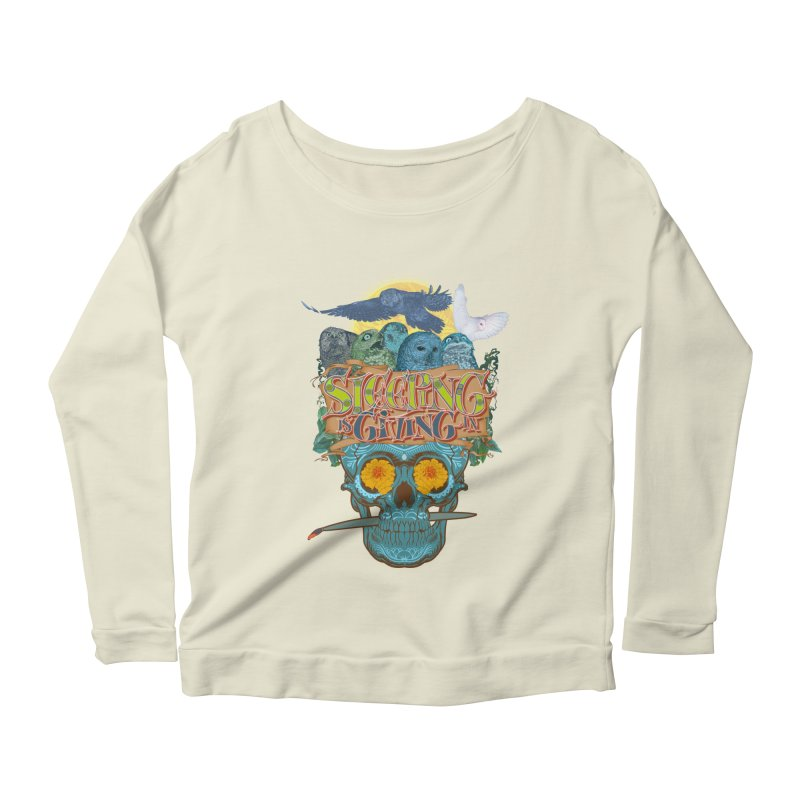 Sleepin' is givin' in 2  Women's Longsleeve Scoopneck  by Dedos tees