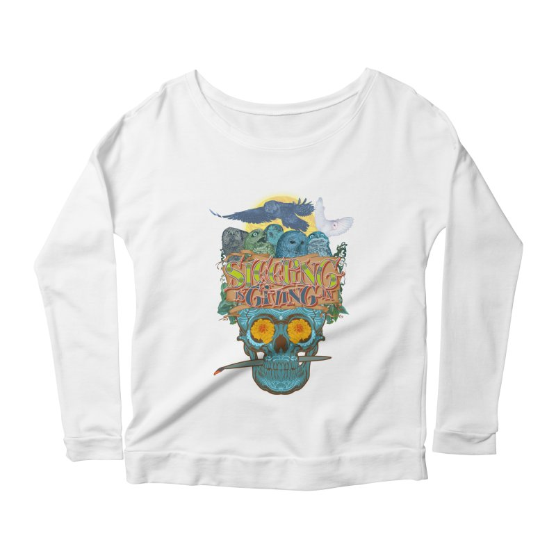 Sleepin' is givin' in 2  Women's Scoop Neck Longsleeve T-Shirt by Dedos tees