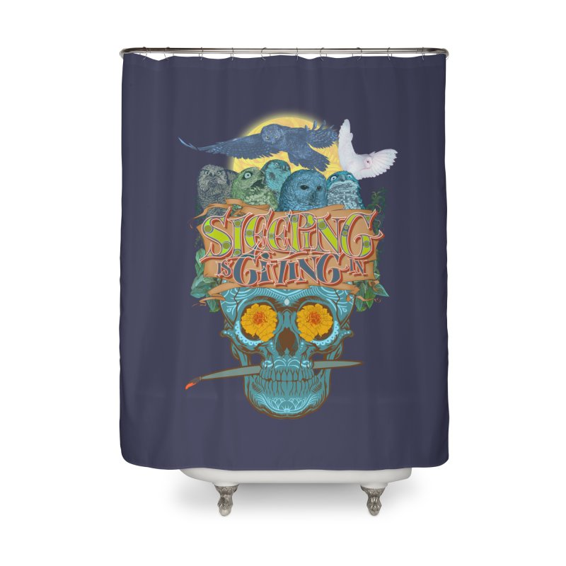 Sleepin' is givin' in 2  Home Shower Curtain by Dedos tees