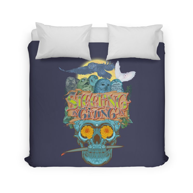 Sleepin' is givin' in 2  Home Duvet by Dedos tees