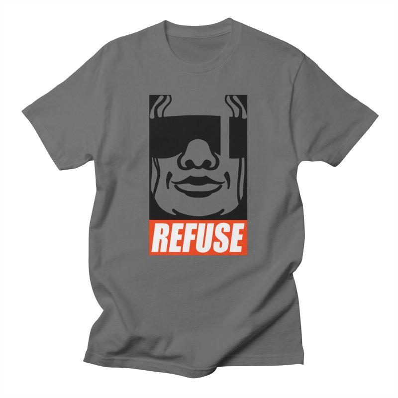 Refuse Men's T-Shirt by Dedos tees