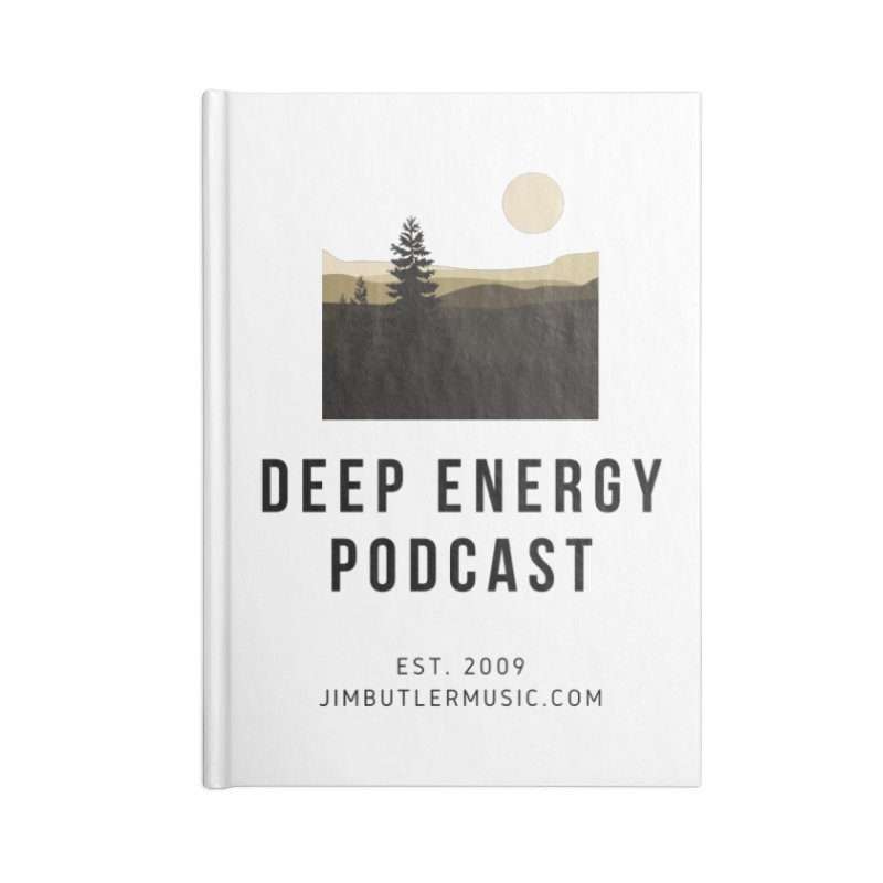 Deep Energy Podcast Accessories Notebook by deepenergy's Artist Shop