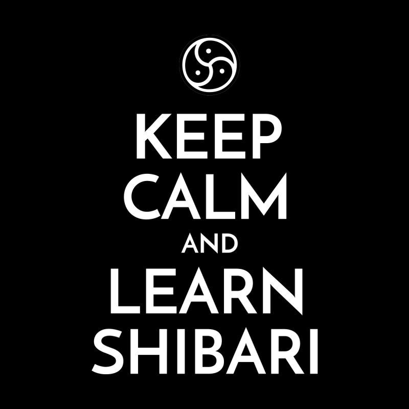 Keep Calm and Learn Shibari Men's T-Shirt by Shibari.ph: Designs by Dee
