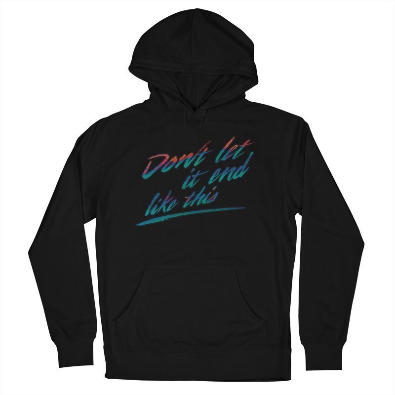 Last Words Women's French Terry Pullover Hoody by Dega Studios