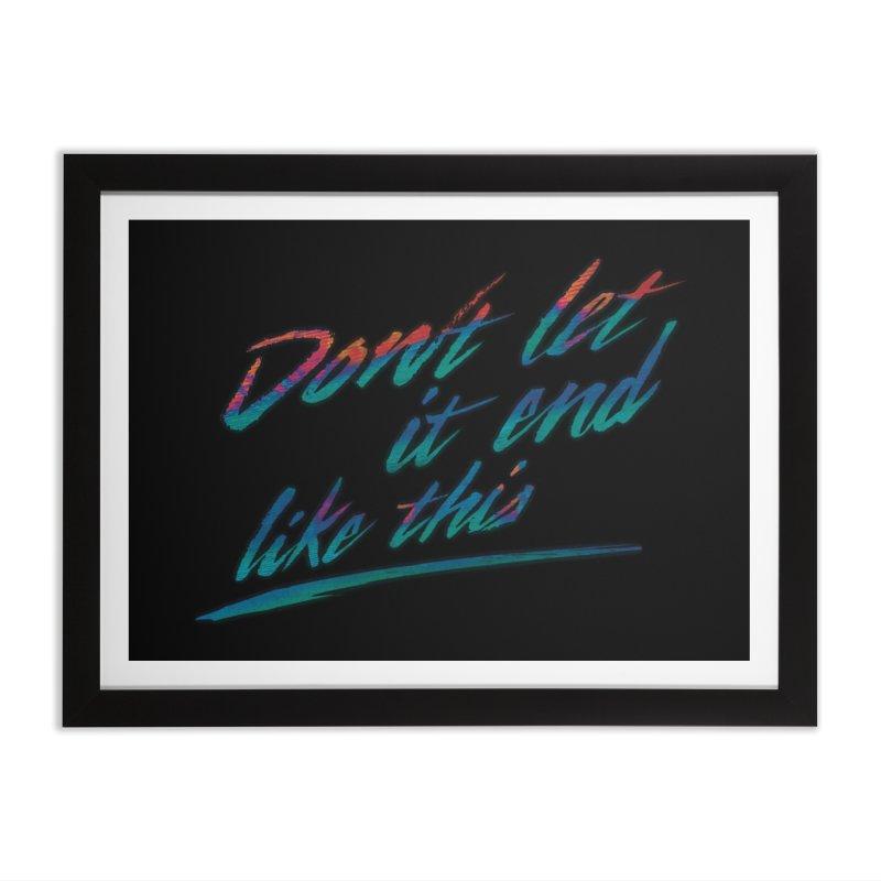 Last Words Home Framed Fine Art Print by Dega Studios