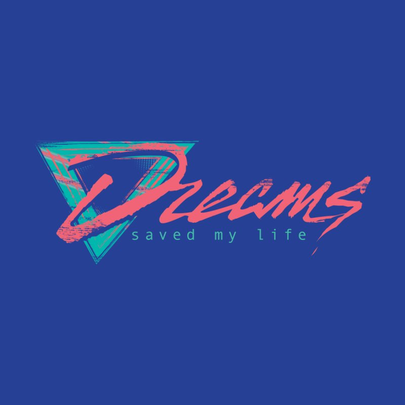 Dreams Saved My Life Accessories Zip Pouch by Dega Studios