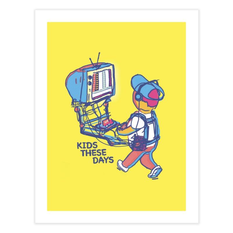 kids these days Home Fine Art Print by Dega Studios
