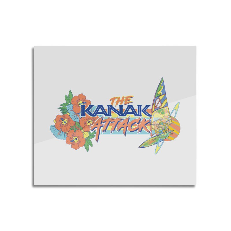 The Kanak Attack Home Mounted Aluminum Print by Dega Studios