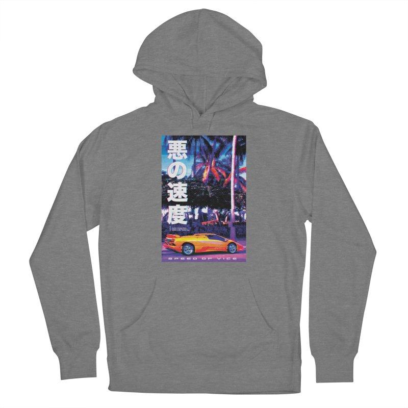 Speed of Vice Women's Pullover Hoody by Dega Studios
