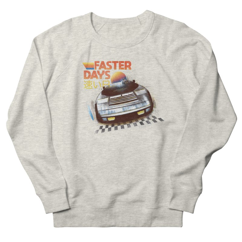 Faster Days Women's Sweatshirt by Dega Studios