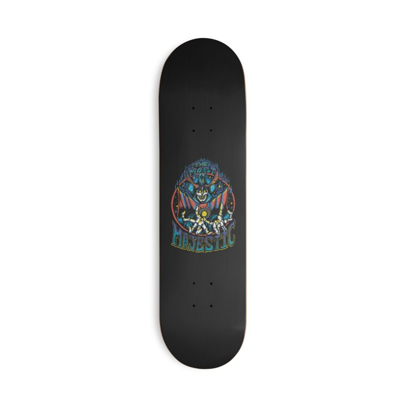 THE MOST MAJESTIC Accessories Skateboard by Dega Studios