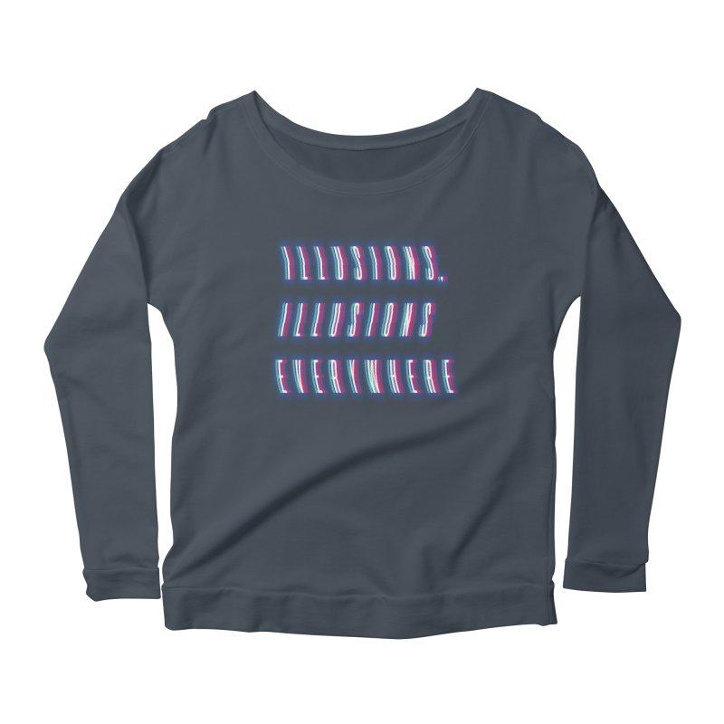 Illusions Everywhere Women's Longsleeve T-Shirt by Dega Studios