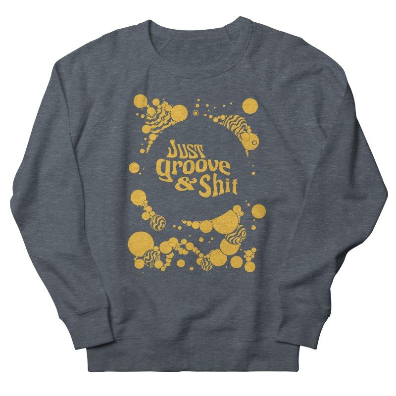 just groove Men's Sweatshirt by Dega Studios