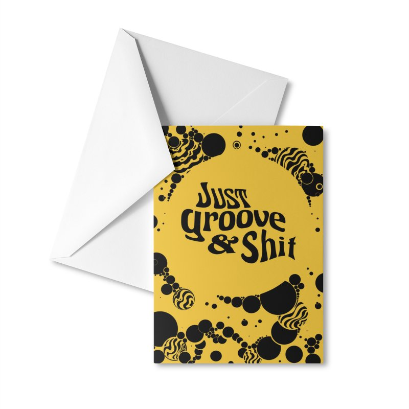 Just Groove & Shit Accessories Greeting Card by Dega Studios