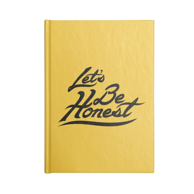 Let's Be Honest - Solid Accessories Notebook by Dega Studios