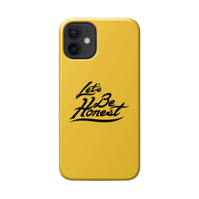 Let's Be Honest - Solid Accessories Phone Case by Dega Studios