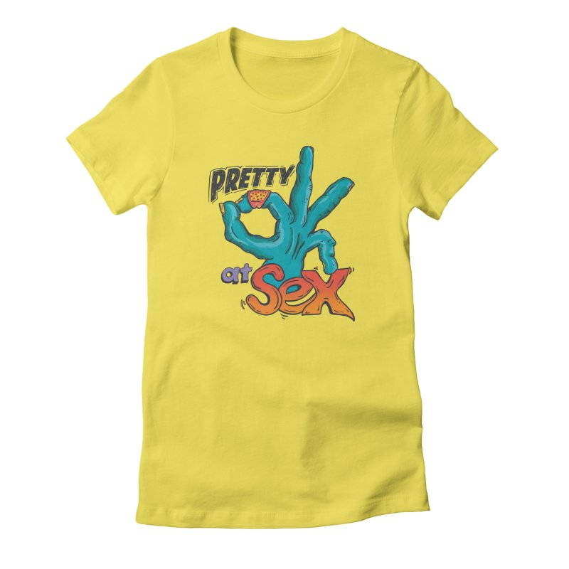 Pretty OK at SEX Women's T-Shirt by Dega Studios