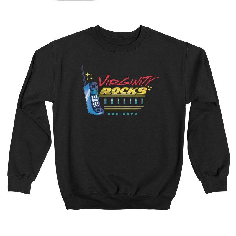 Virginity ROCKS Hotline Men's Sweatshirt by Dega Studios