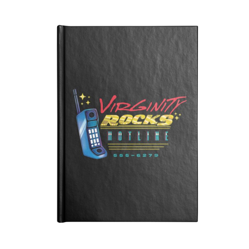 Virginity ROCKS Hotline Accessories Notebook by Dega Studios