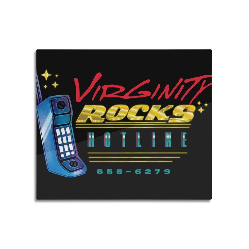 Virginity ROCKS Hotline Home Mounted Acrylic Print by Dega Studios