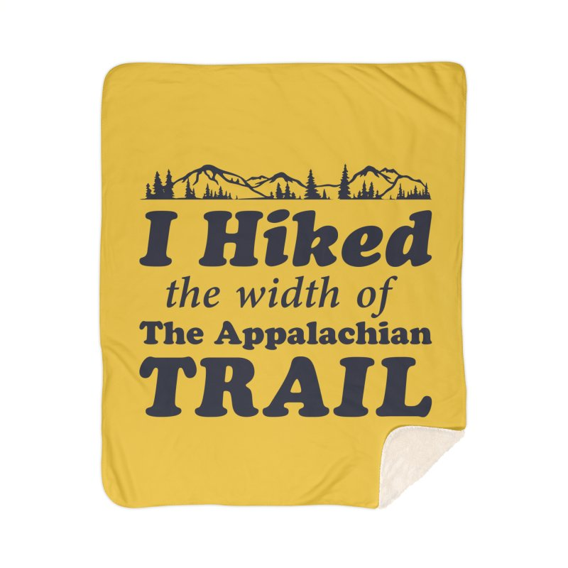 I Hiked (the width) Home Blanket by Dega Studios