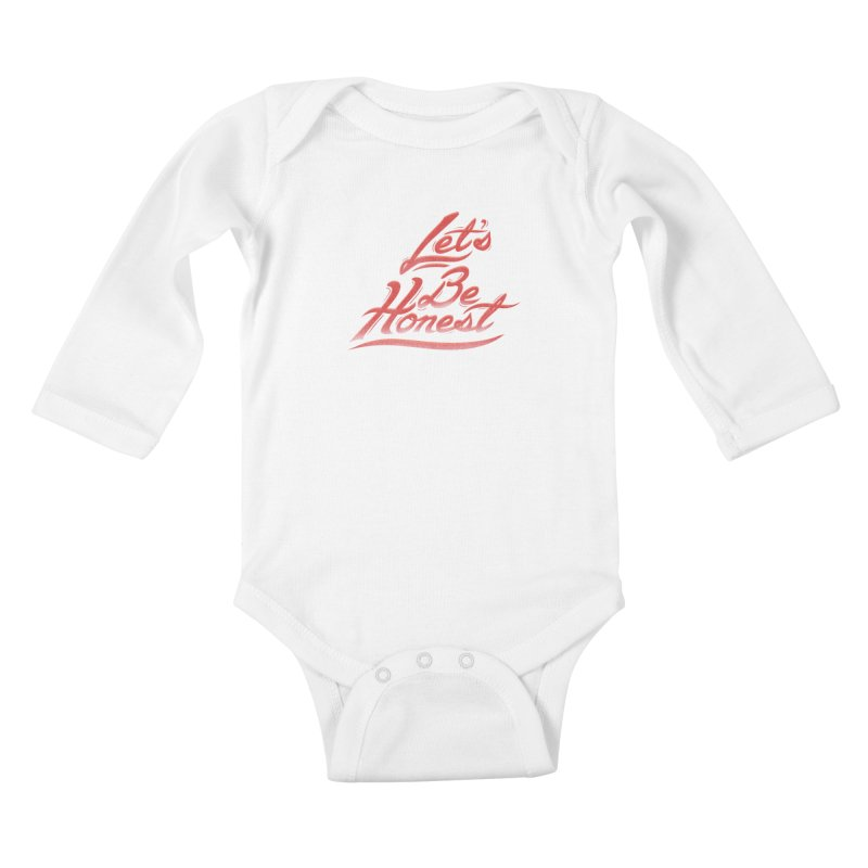 Let's Be Honest Kids Baby Longsleeve Bodysuit by Dega Studios