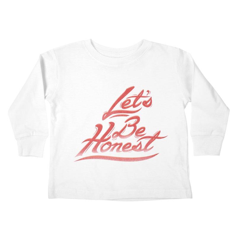 Let's Be Honest Kids Toddler Longsleeve T-Shirt by Dega Studios