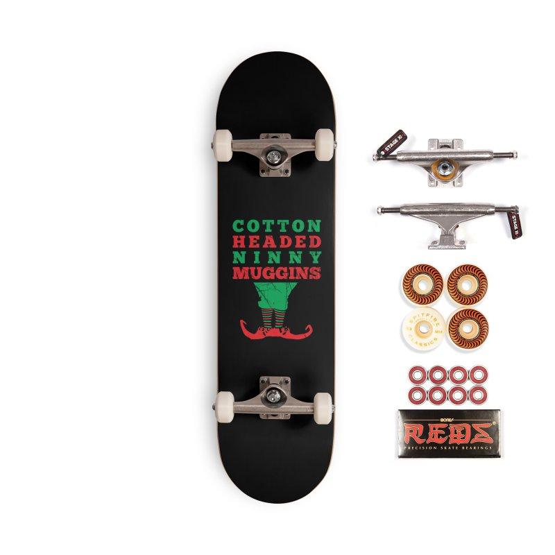 Cotton Headed Ninny Muggins Accessories Skateboard by Delete Designs