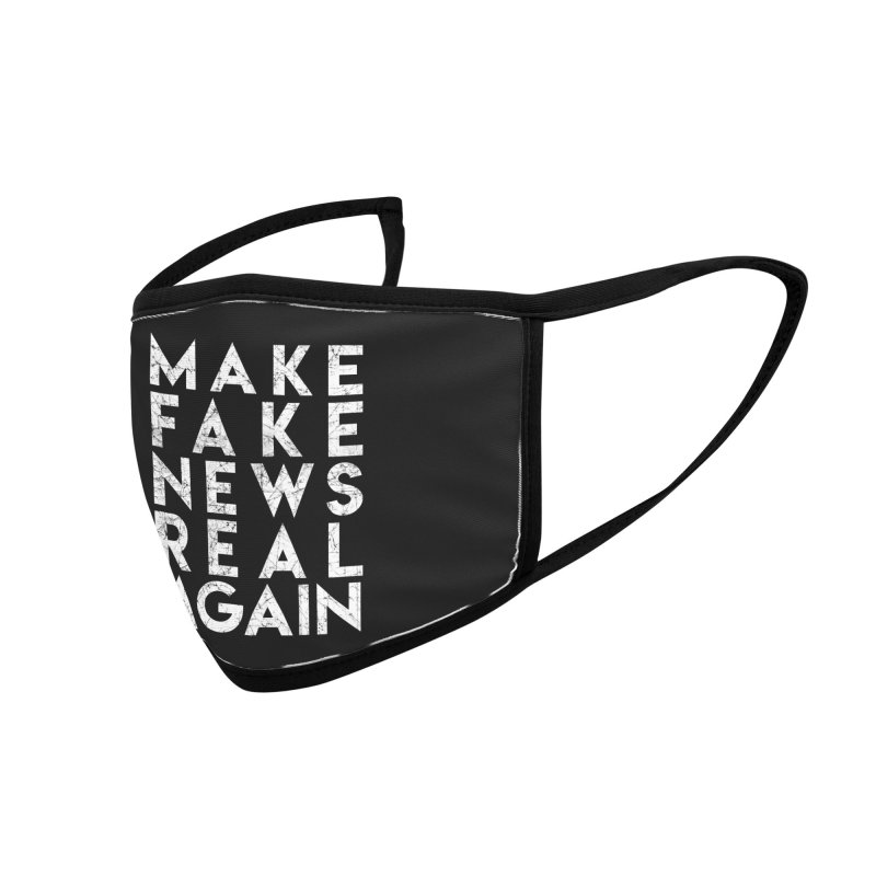 Make Fake NEWS Real Again Accessories Face Mask by Delete Designs