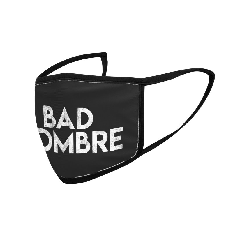 Bad Hombre Accessories Face Mask by Delete Designs