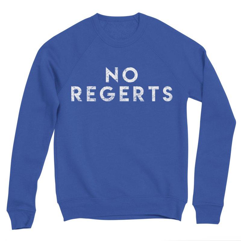 No Regerts Men's Sweatshirt by Delete Designs