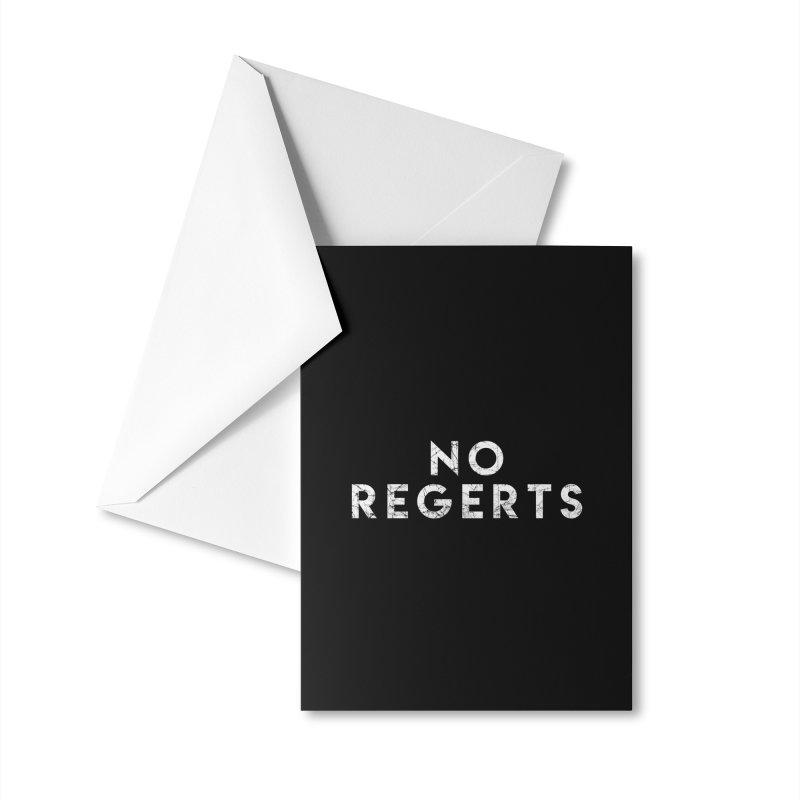 No Regerts Accessories Greeting Card by Delete Designs