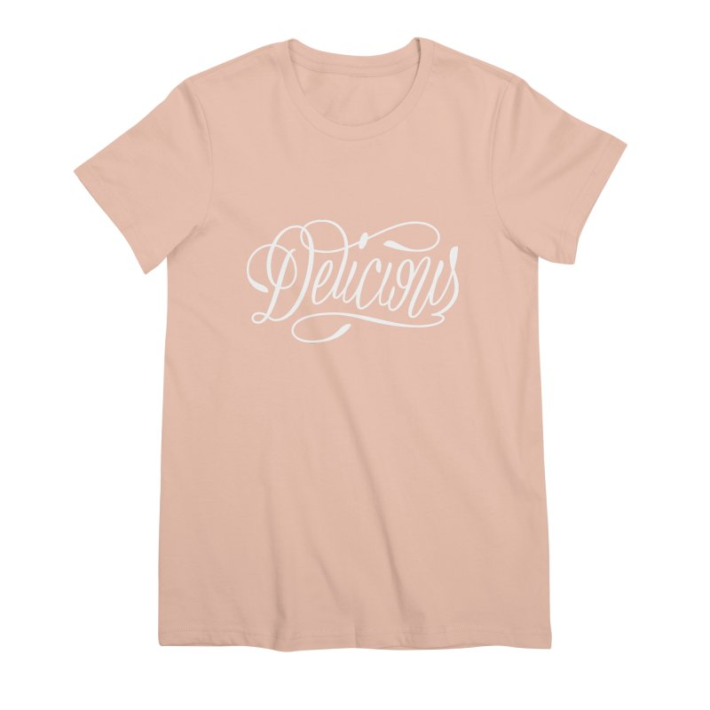 Delicious Script Women's T-Shirt by Delicious Design League