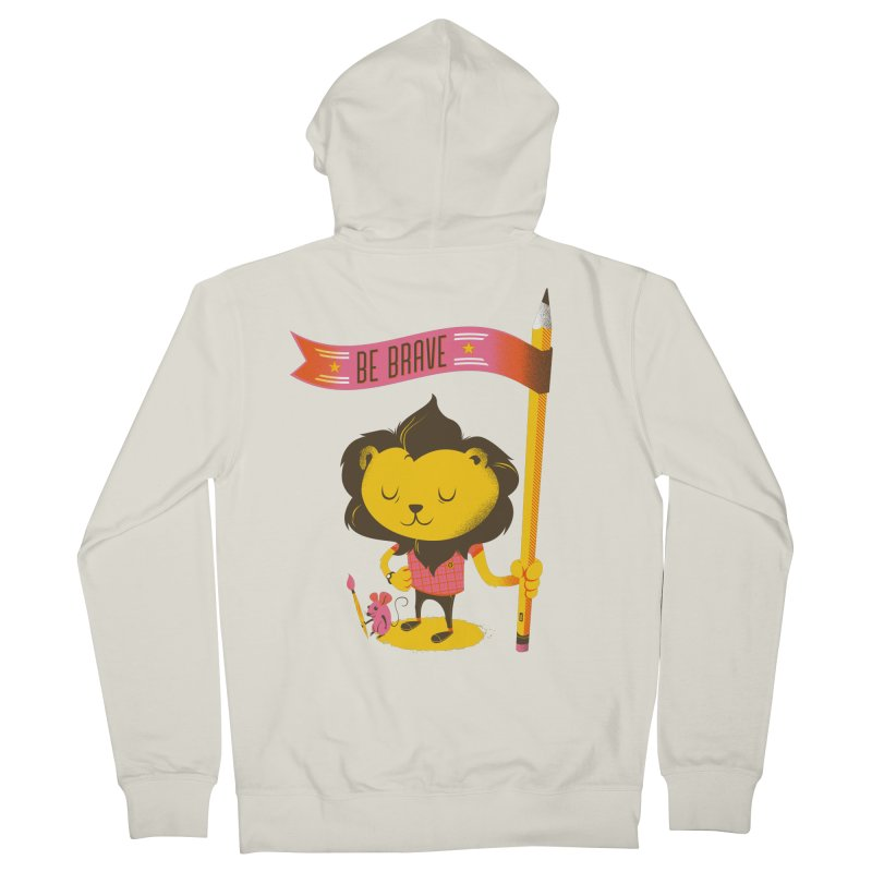Be Brave Lion Women's French Terry Zip-Up Hoody by deliciousdesignleague's Artist Shop