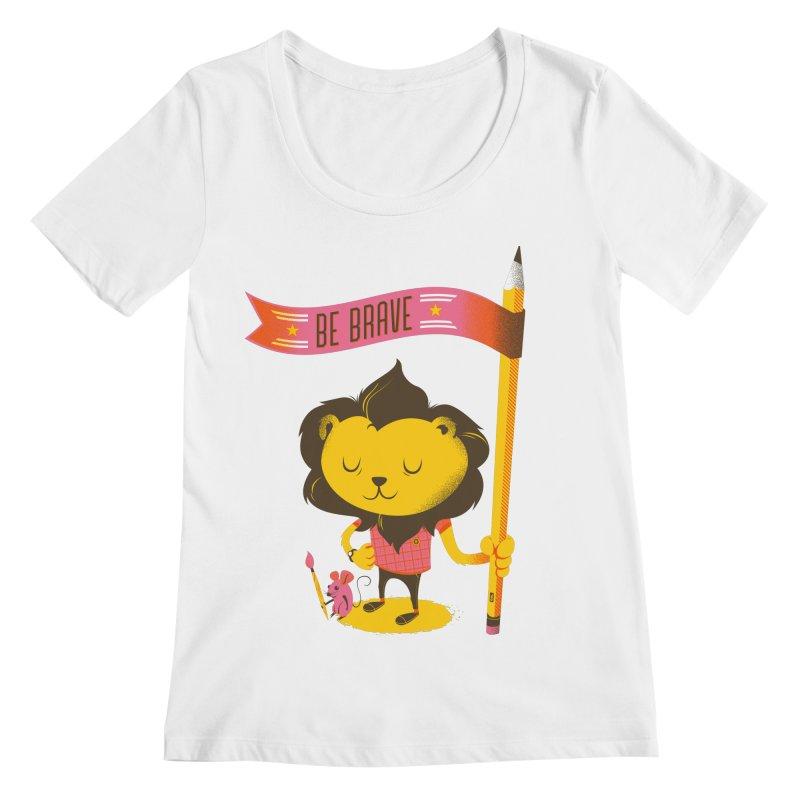 Be Brave Lion Women's Regular Scoop Neck by Delicious Design Studio