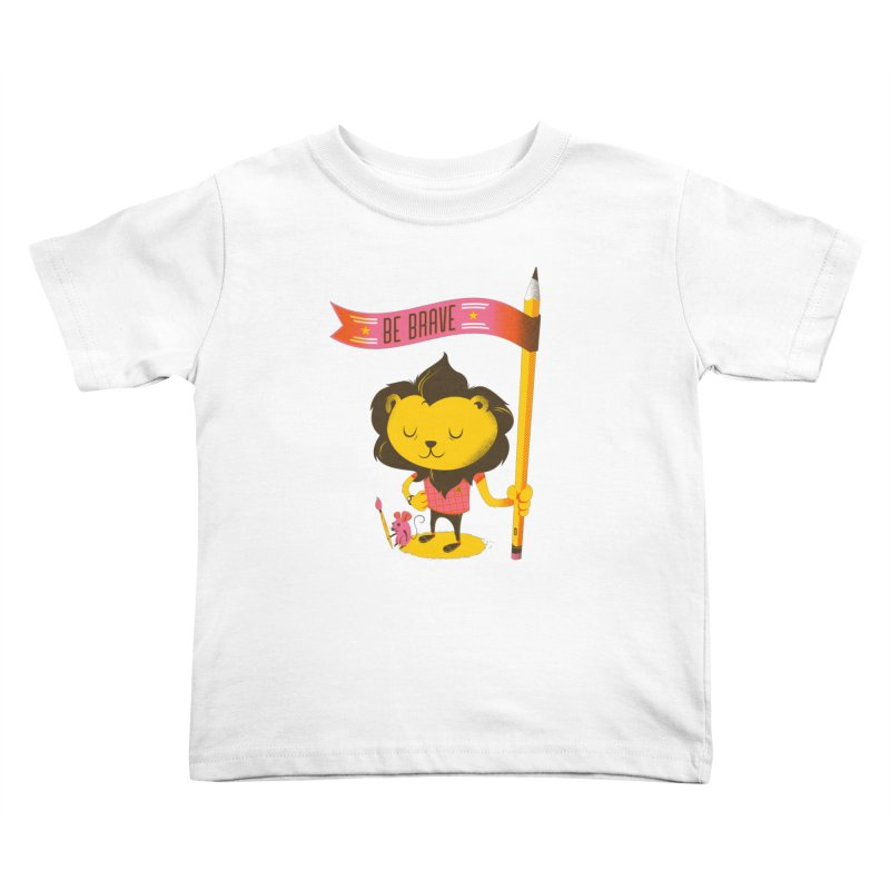 Be Brave Lion Kids Toddler T-Shirt by deliciousdesignleague's Artist Shop