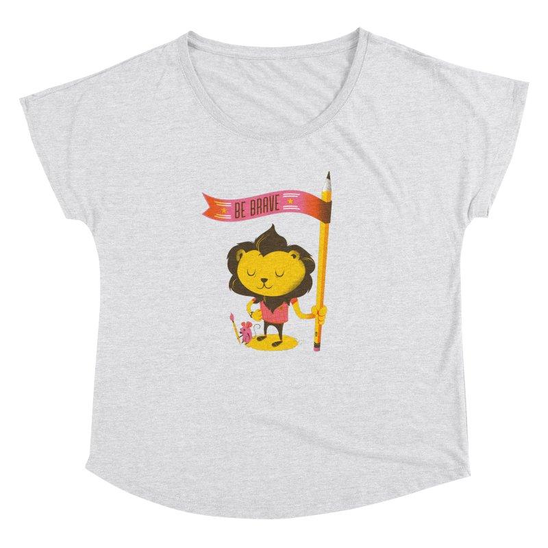 Be Brave Lion Women's Dolman by deliciousdesignleague's Artist Shop