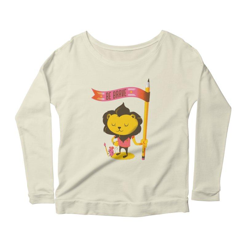 Be Brave Lion Women's Scoop Neck Longsleeve T-Shirt by deliciousdesignleague's Artist Shop