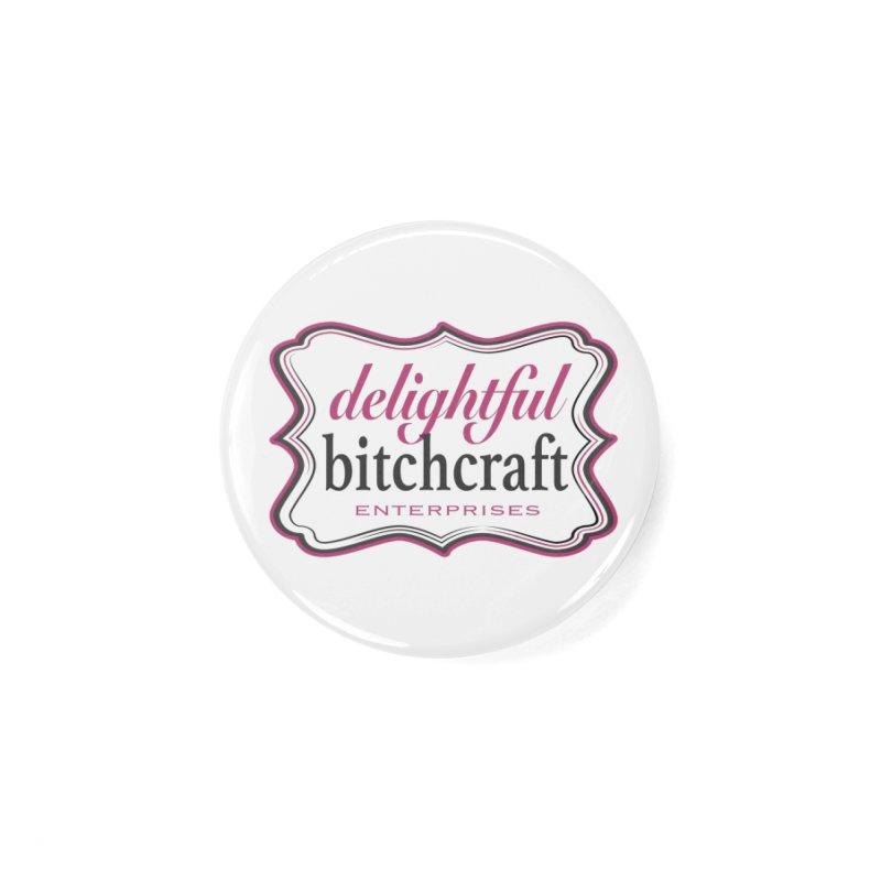 Delightful Bitchcraft Logo Accessories Button by Delightful Bitchcraft Merch Marketplace